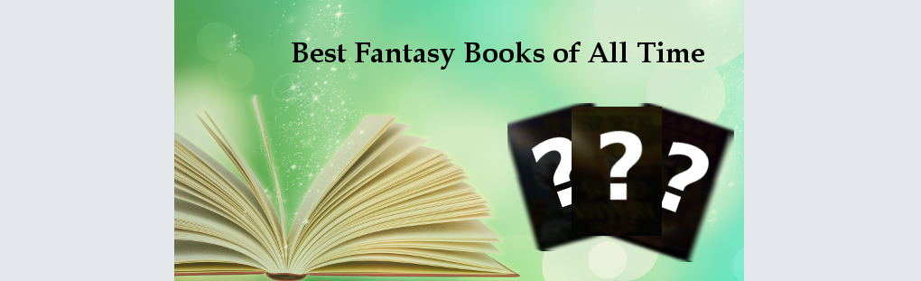 Best Fantasy Books of All Time -- Banner